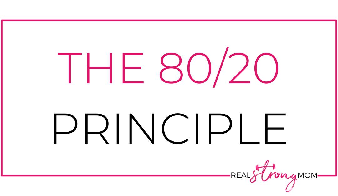 The 80/20 Principle